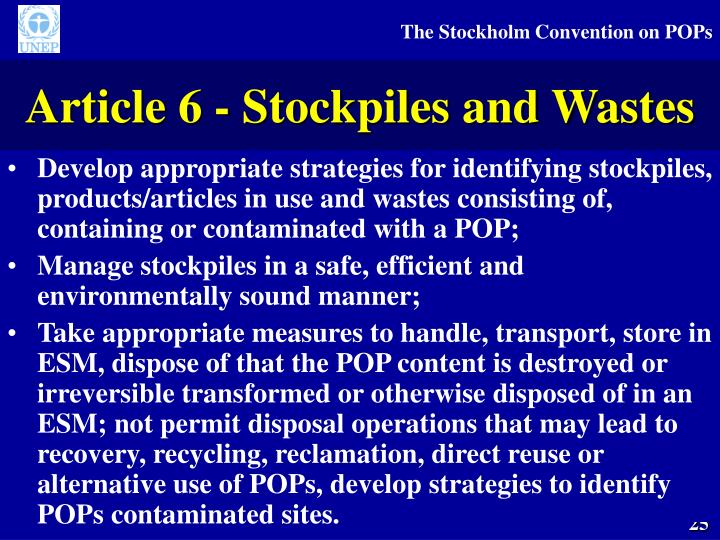 Article 6 - Stockpiles and Wastes
