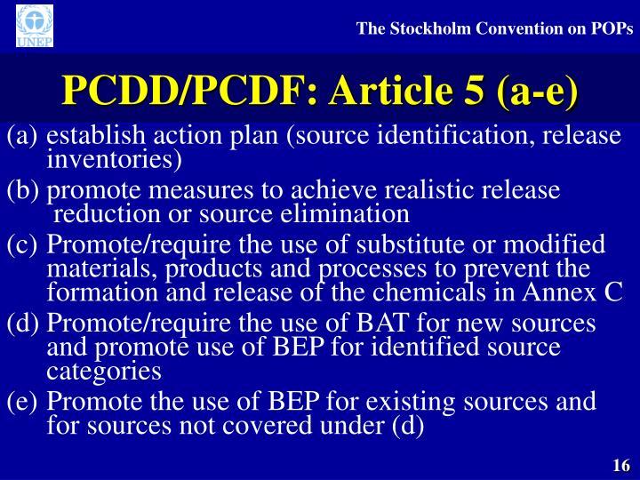 PCDD/PCDF: Article 5 (a-e)
