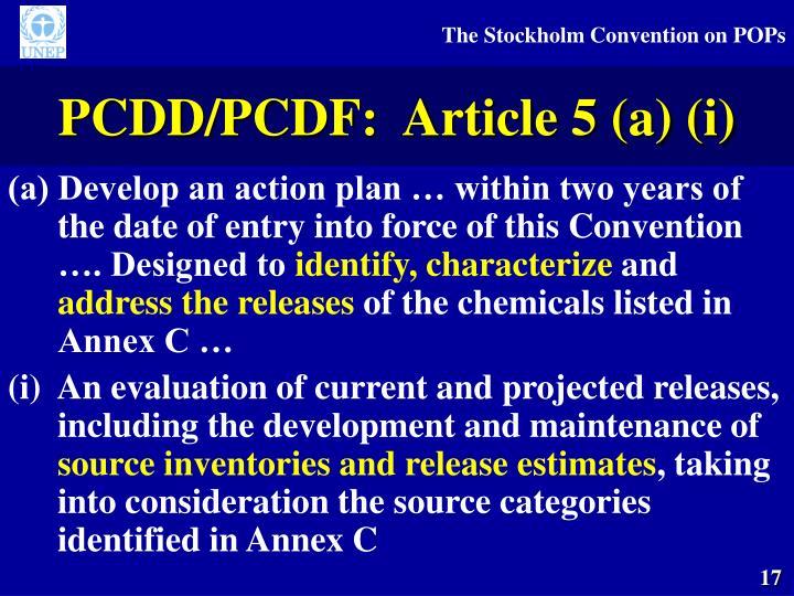 PCDD/PCDF:  Article 5 (a) (i)