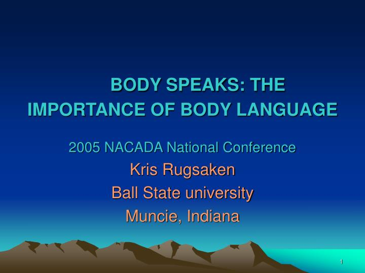 Body speaks the importance of body language