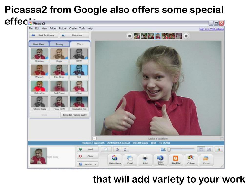 Picassa2 from Google also offers some special effects