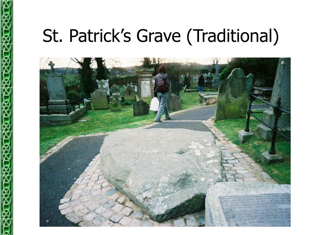 St. Patrick's Grave (Traditional)