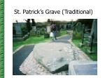 st patrick s grave traditional