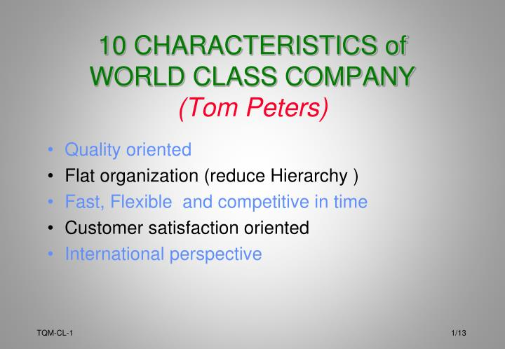 10 characteristics of world class company tom peters