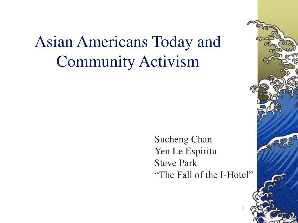 Asian Americans Today and Community Activism