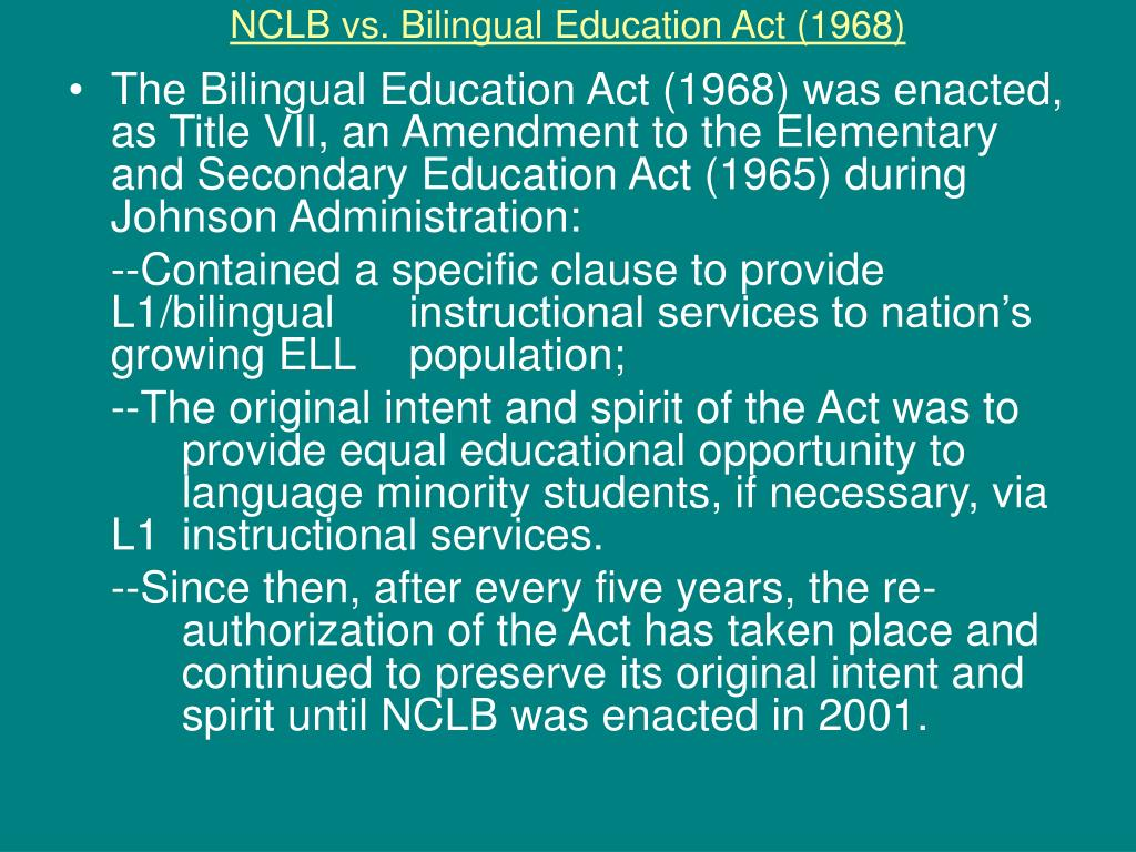 NCLB vs. Bilingual Education Act (1968)