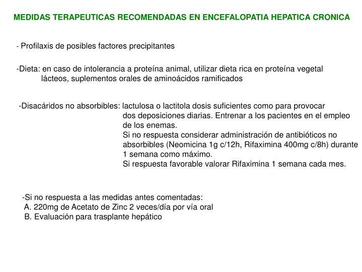 MEDIDAS TERAPEUTICAS RECOMENDADAS EN ENCEFALOPATIA HEPATICA CRONICA