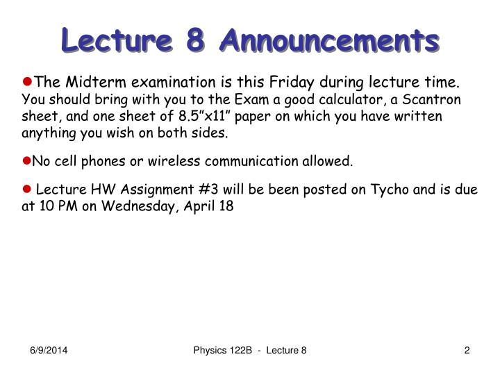 Lecture 8 Announcements