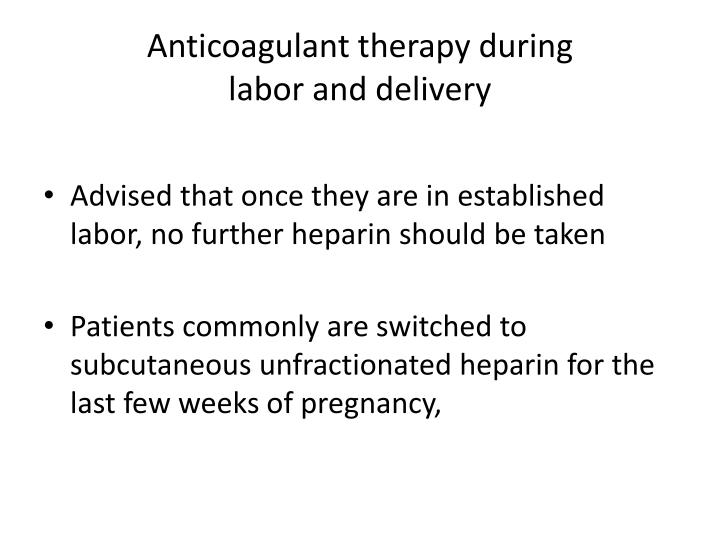 Anticoagulant therapy during