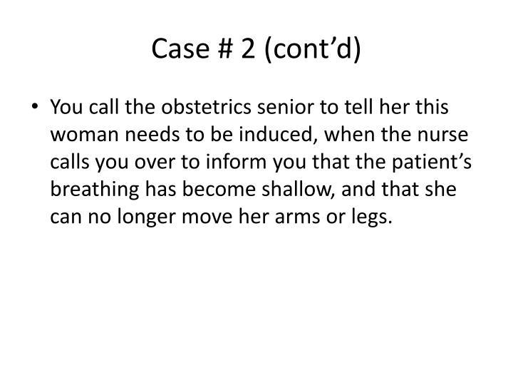 Case # 2 (cont'd)