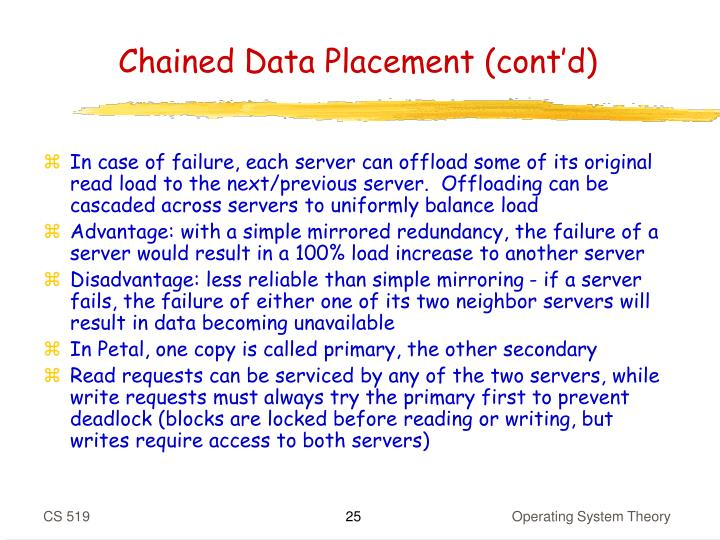 Chained Data Placement (cont'd)