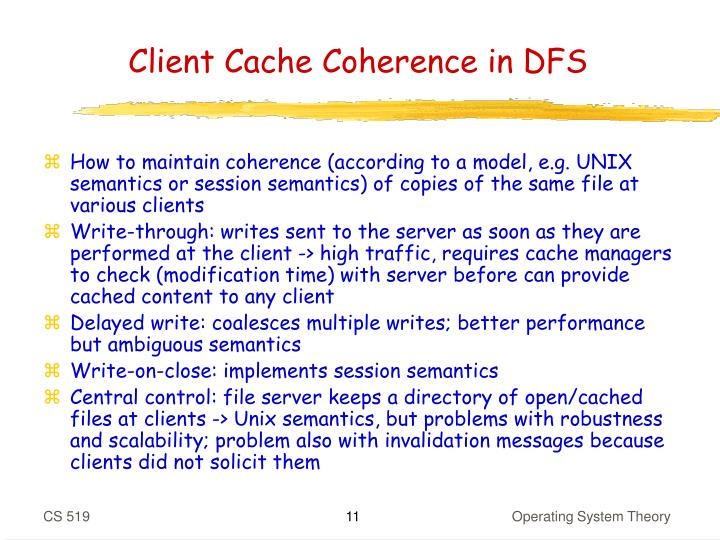 Client Cache Coherence in DFS