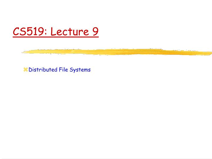 Cs519 lecture 9