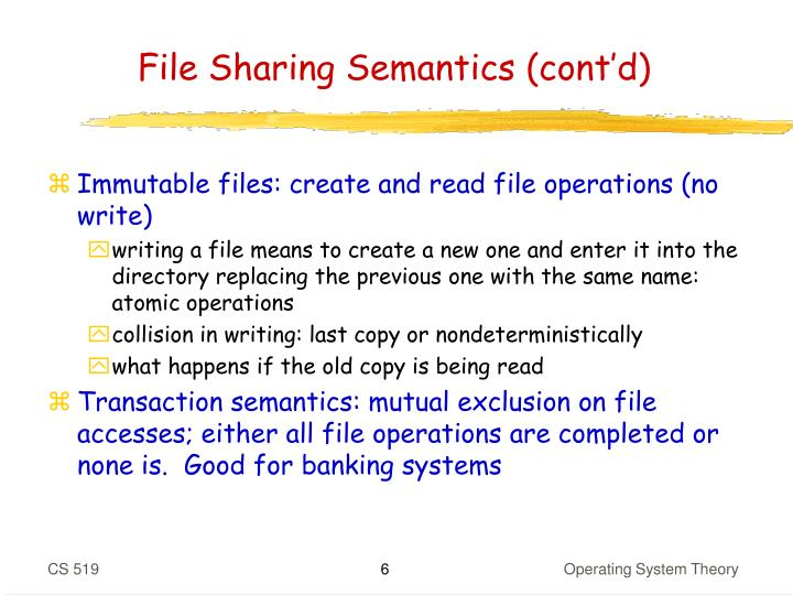 File Sharing Semantics (cont'd)