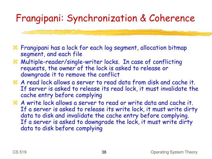 Frangipani: Synchronization & Coherence
