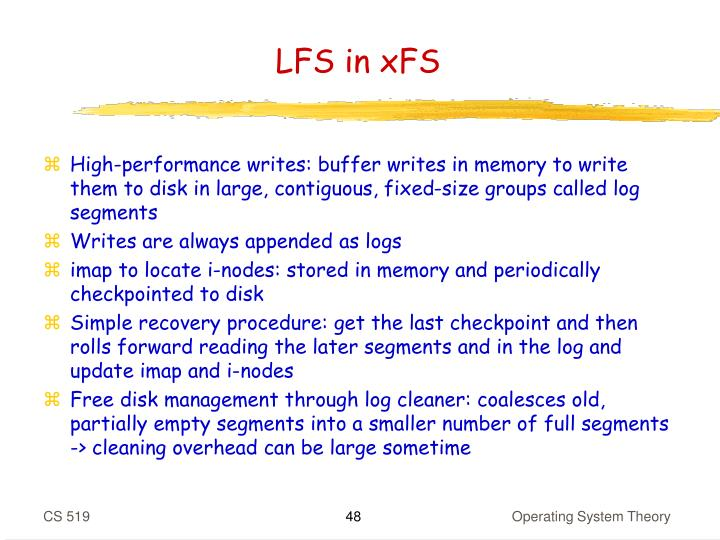 LFS in xFS