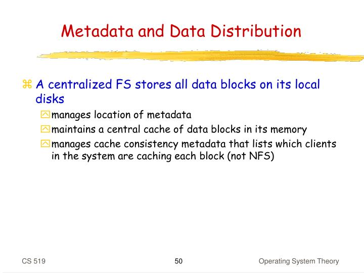 Metadata and Data Distribution