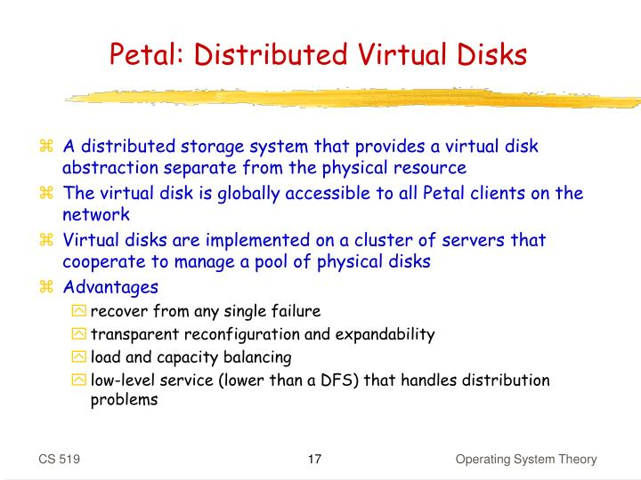 Petal: Distributed Virtual Disks