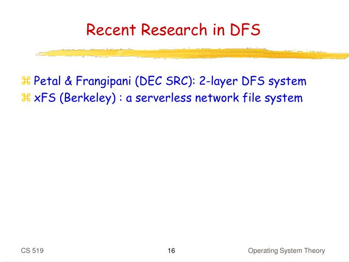 Recent Research in DFS