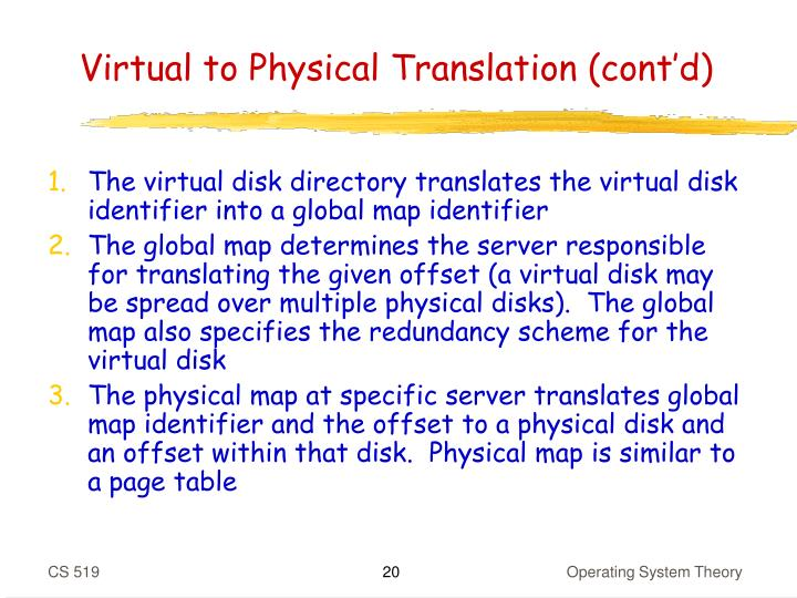 Virtual to Physical Translation (cont'd)