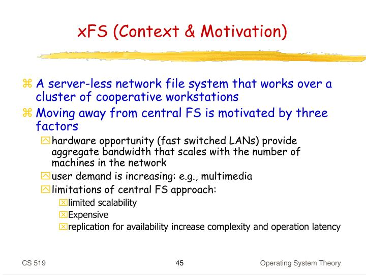 xFS (Context & Motivation)