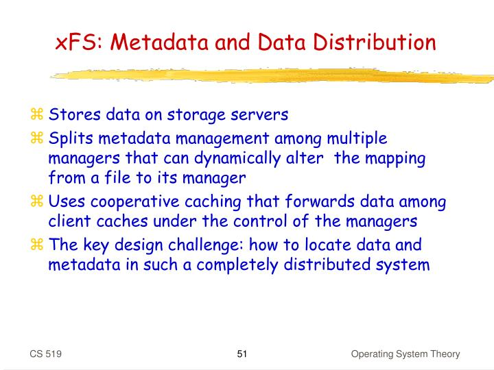 xFS: Metadata and Data Distribution