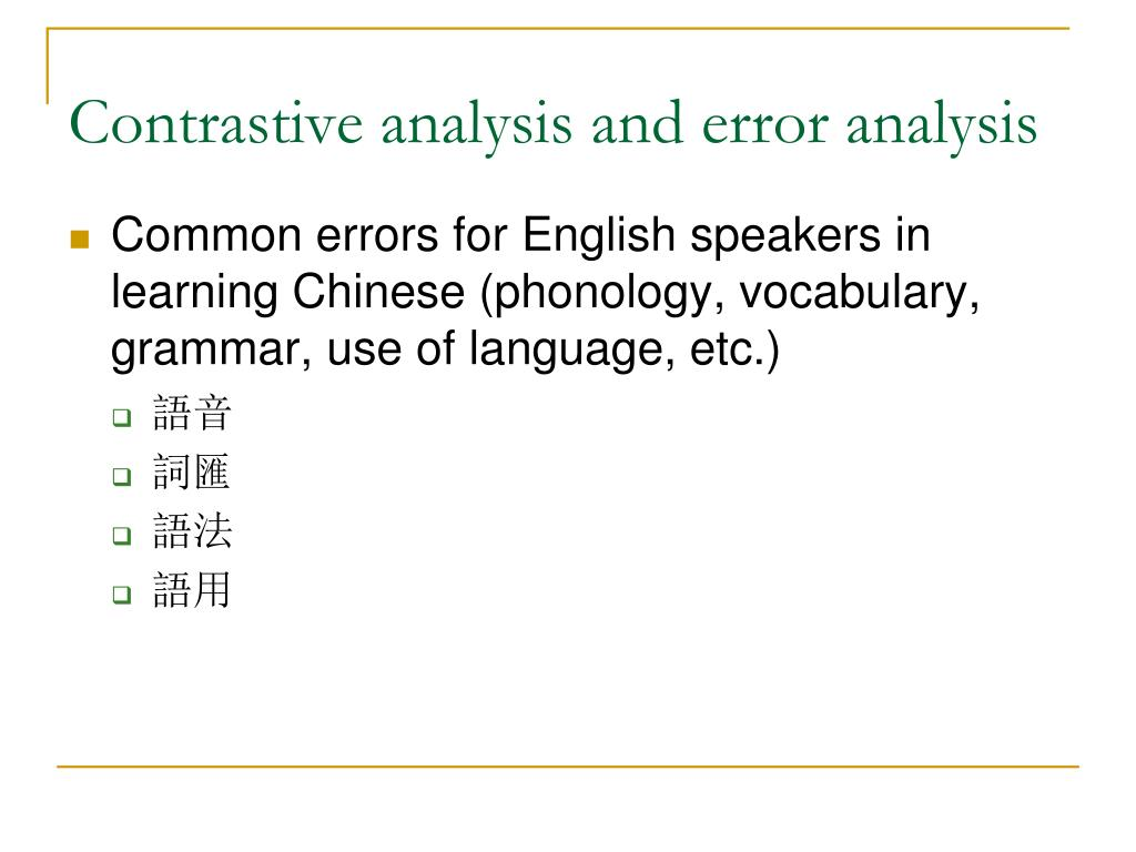 Contrastive analysis and error analysis