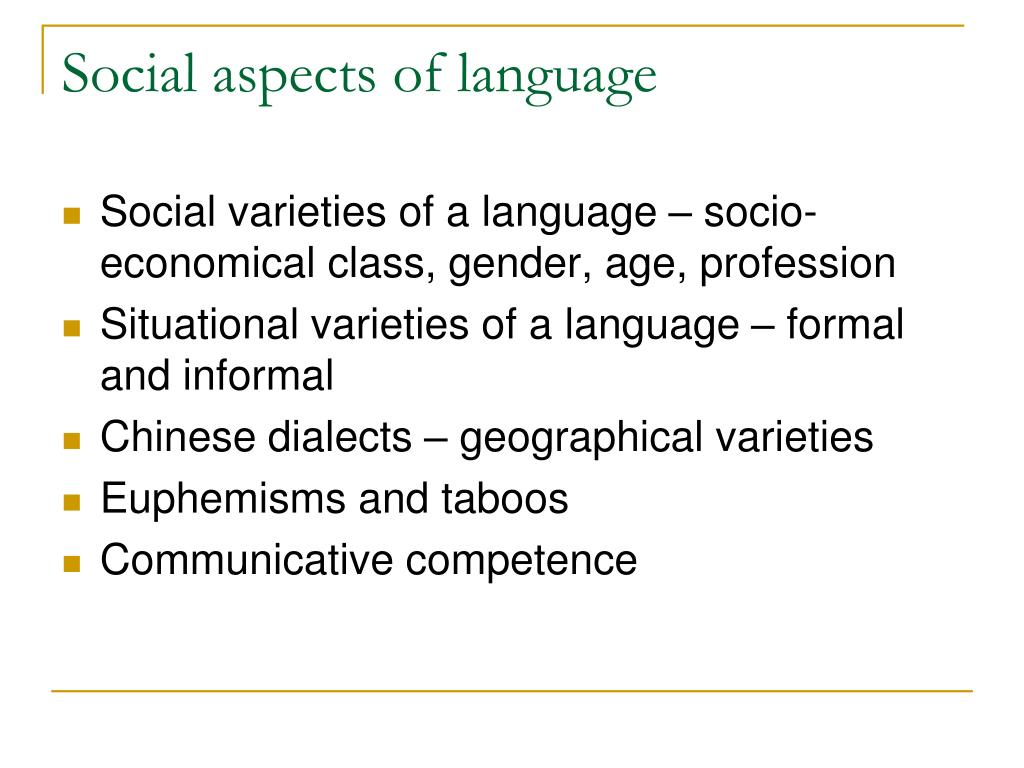 Social aspects of language