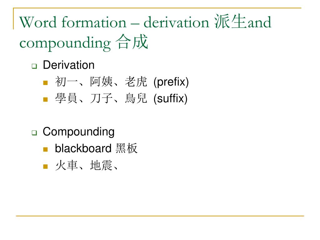 Word formation – derivation