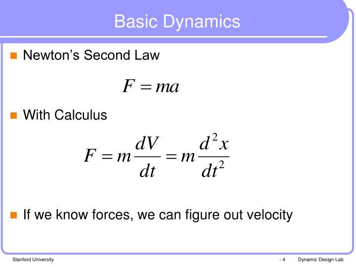 Basic Dynamics
