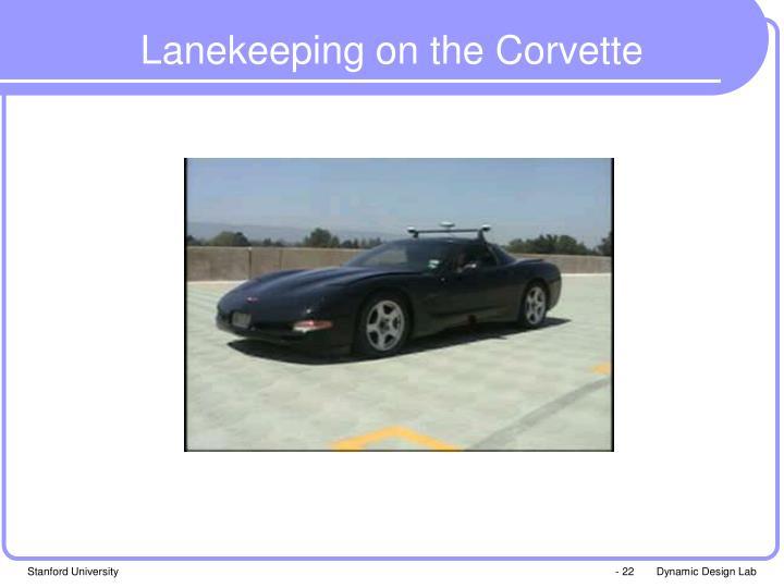 Lanekeeping on the Corvette