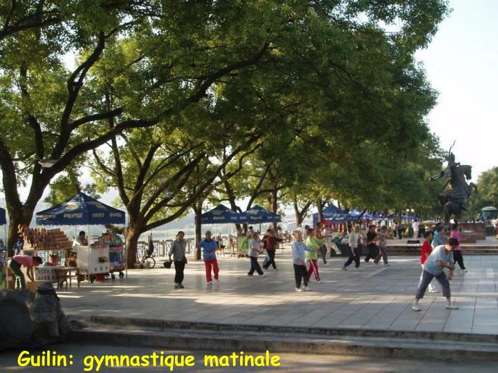 Guilin: gymnastique matinale