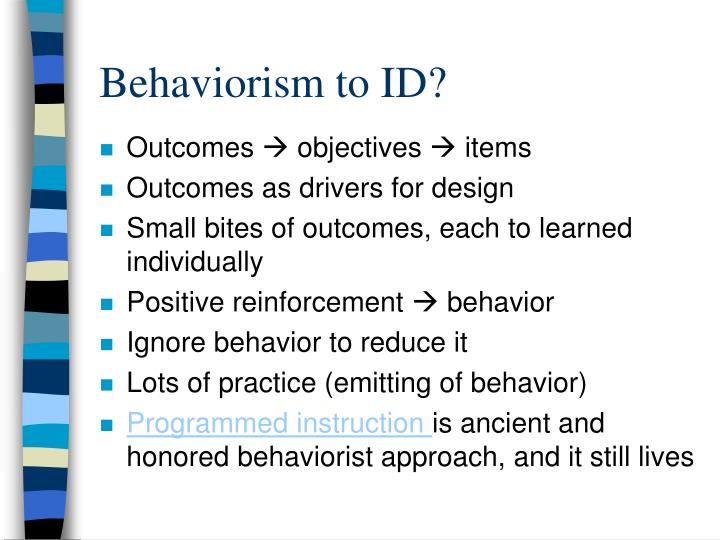 Behaviorism to ID?