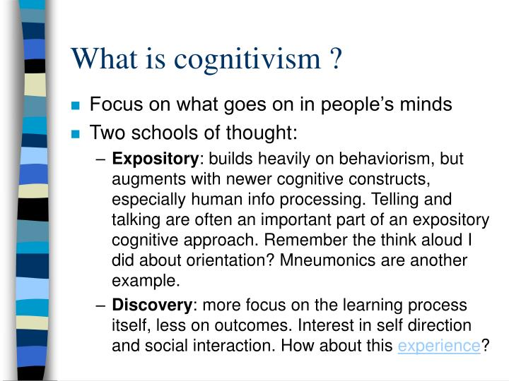 What is cognitivism ?