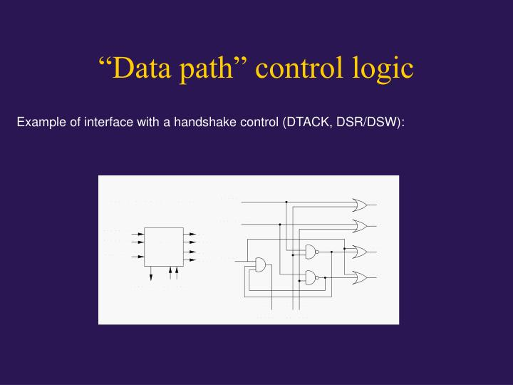 """Data path"" control logic"