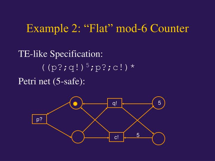 "Example 2: ""Flat"" mod-6 Counter"