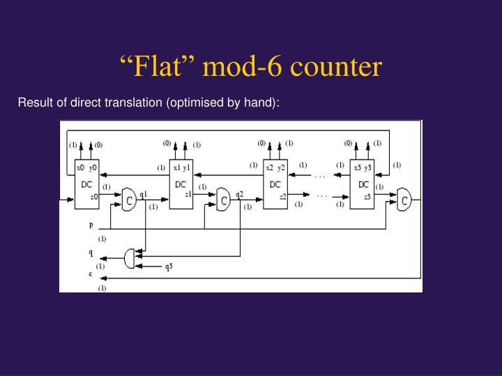"""Flat"" mod-6 counter"