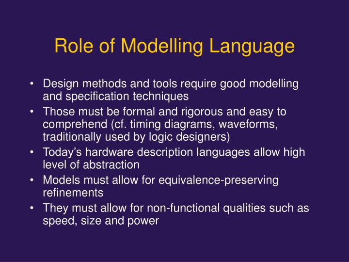 Role of Modelling Language