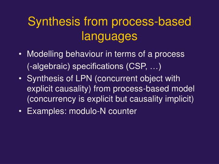 Synthesis from process-based languages