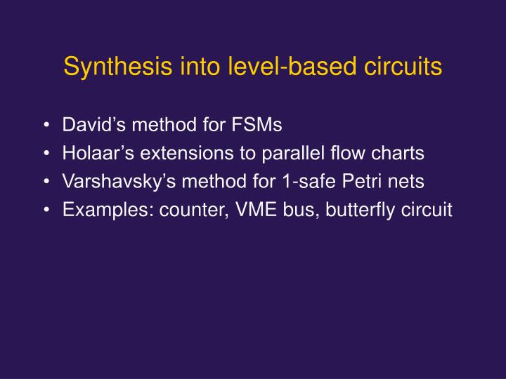 Synthesis into level-based circuits