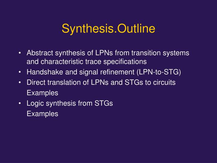 Synthesis.Outline