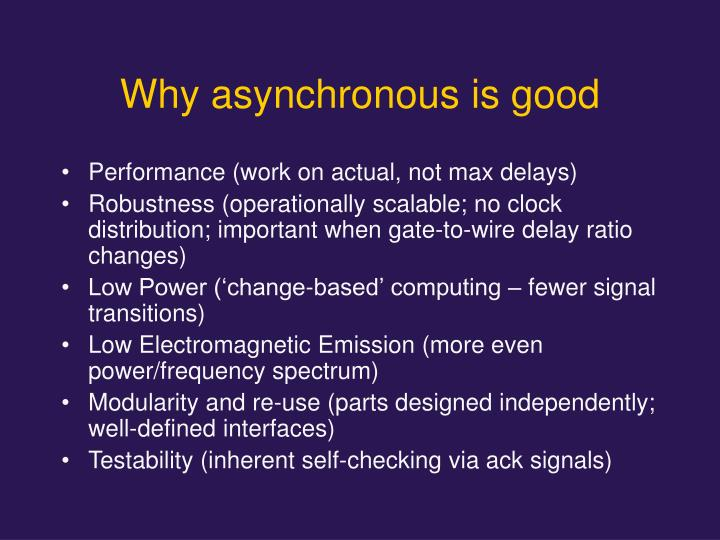 Why asynchronous is good