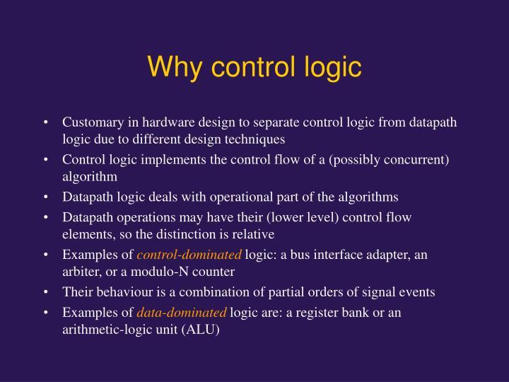 Why control logic