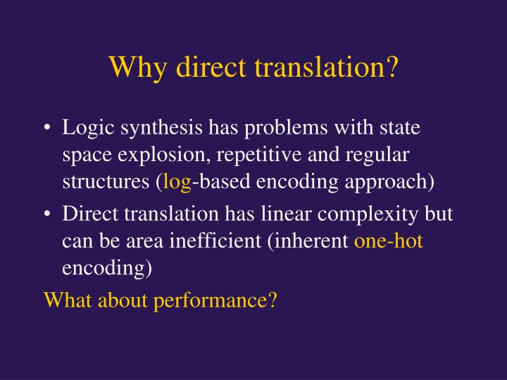 Why direct translation?