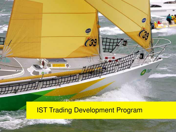 IST Trading Development Program