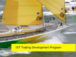 ist trading development program