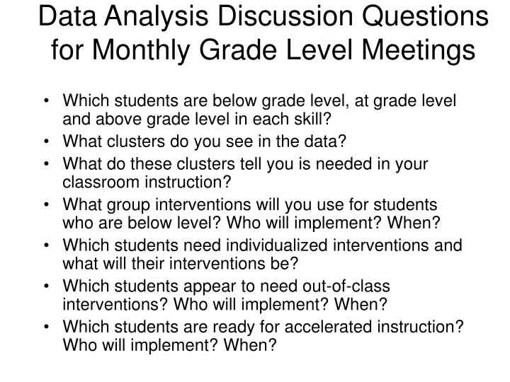 Data Analysis Discussion Questions for Monthly Grade Level Meetings