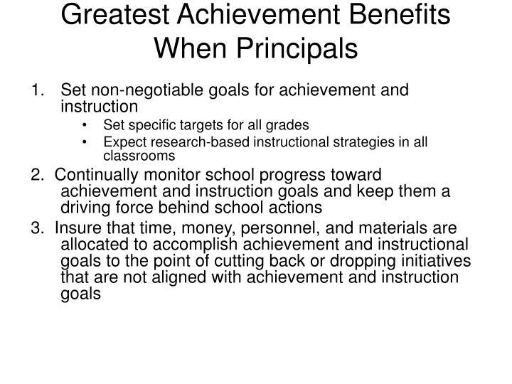 Greatest Achievement Benefits When Principals