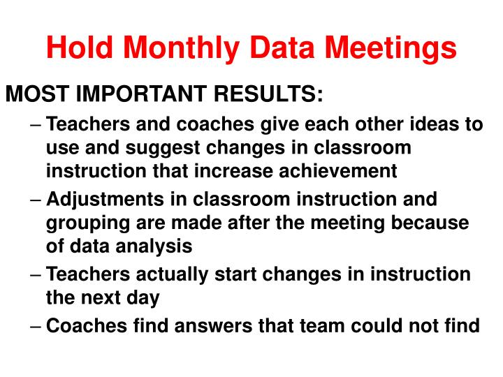 Hold Monthly Data Meetings