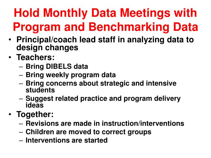 Hold Monthly Data Meetings with Program and Benchmarking Data